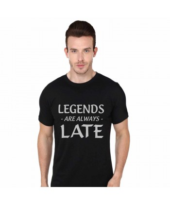Legends are always Late is the Best T Shirt in India